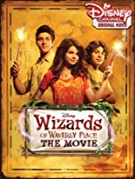 Wizards of Waverly Place The Movie [HD]