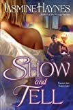 Show and Tell (The Fortune Hunter Books)