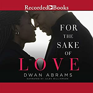 For the Sake of Love | [Dwan Abrams]