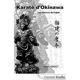 Karat� d'Okinawa, les sources du Fujian