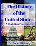 img - for The History of the United States: A Christian Perspective book / textbook / text book