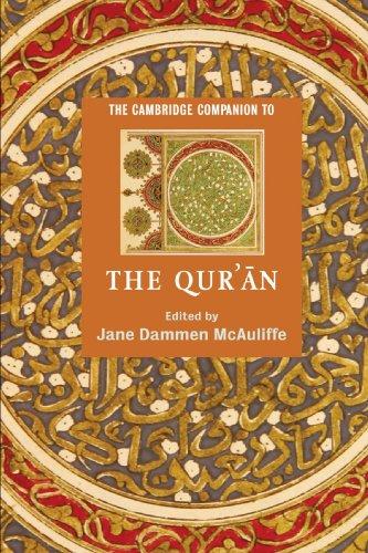 The Cambridge Companion to the Qur'an Paperback (Cambridge Companions to Religion)