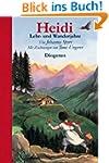 Heidis Lehr- und Wanderjahre - da der...