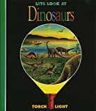 Let's Look at Dinosaurs (First Discovery/Torchlight)