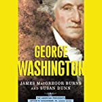 George Washington | James MacGregor Burns,Susan Dunn