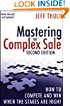 Mastering the Complex Sale: How to Co...