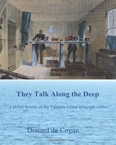 They talk along the deep: a global history of the Valentia Island telegraph cables