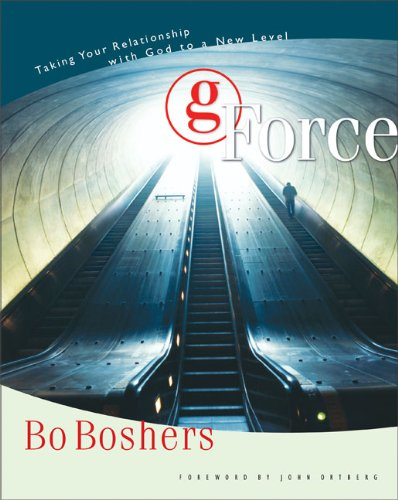G-Force: Taking Your Relationship with God to a New Level PDF