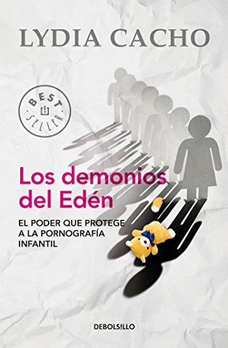 Los demonios del Edén: El poder que protege a la pornografía infantil