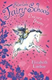 img - for Unicorn Dreams (Silverlake Fairy School) book / textbook / text book