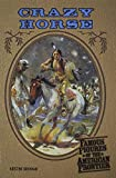 img - for Crazy Horse (Frontier) (Famous Figures of the American Frontier) book / textbook / text book