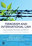 img - for Terrorism and International Law: Accountability, Remedies, and Reform: A Report of the IBA Task Force on Terrorism book / textbook / text book