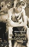 Ein Traum vom Leben (Bruno Gmünder Taschenbuch)
