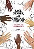 img - for Race, Gender, and Criminal Justice: Equality and Justice for All? book / textbook / text book