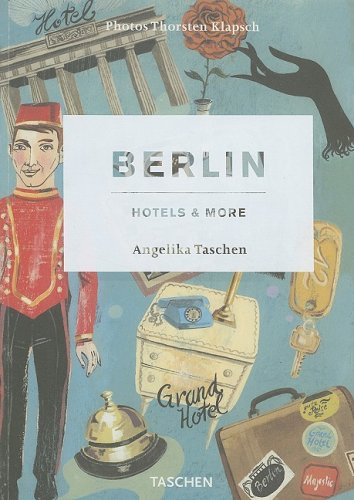 Berlin: Hotels & More
