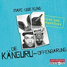 Die Känguru-Offenbarung: Live und ungekürzt Hörbuch von Marc-Uwe Kling Gesprochen von: Marc-Uwe Kling
