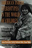 img - for American Indian Stereotypes In The World Of Children:2nd (Second) edition book / textbook / text book