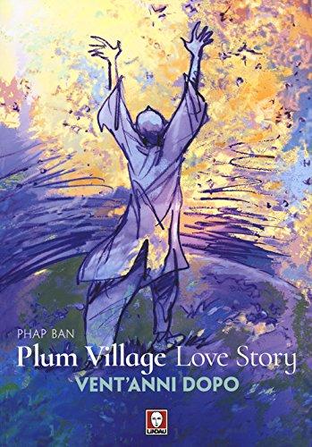 Plum Village Love Story. Grazie-Vent'anni dopo