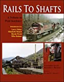 img - for Rails to Shafts: A Tribute to Paul Kuehner book / textbook / text book