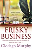 Clodagh Murphy Frisky Business