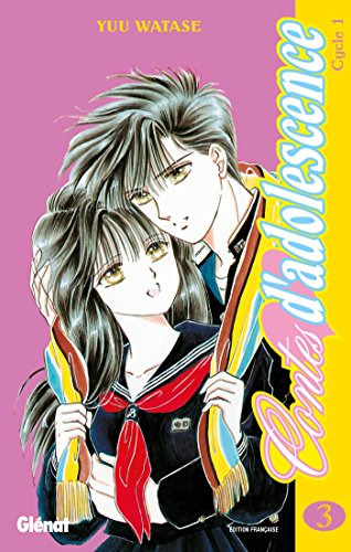 Contes d'adolescence cycle 1 Tome 3