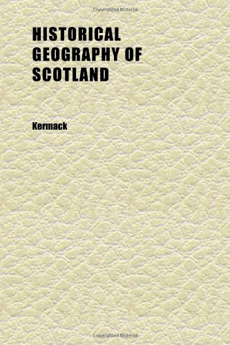 Historical Geography of Scotland