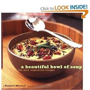 A Beautiful Bowl of Soup - Paulette Mitchell