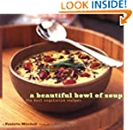 A Beautiful Bowl of Soup: The Best Ve...