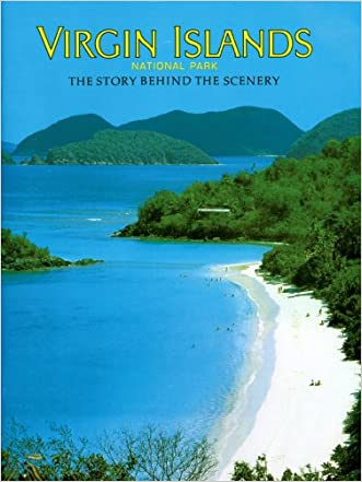 Virgin Islands National Park: The Story Behind the Scenery