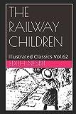 The Railway Children (Illustrated): Illustrated Classics Vol.62
