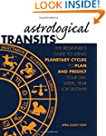 Astrological Transits: The Beginner's...