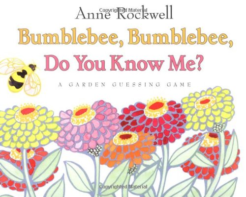 Bumblebee, Bumblebee, Do You Know Me?: A Garden Guessing Game front-1045731