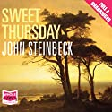 Sweet Thursday Audiobook by John Steinbeck Narrated by Paul Birchard