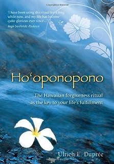 Book Cover: Ho'oponopono: The Hawaiian Forgiveness Ritual as the Key to Your Life's Fulfillment