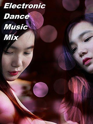 Electronic Dance Music Mix