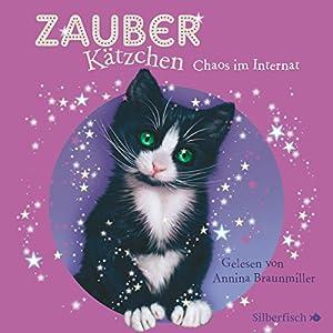 Chaos im Internat (Zauberkätzchen 2) Audiobook
