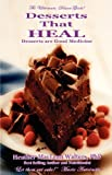 img - for Desserts That Heal book / textbook / text book