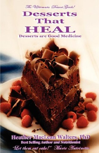 Desserts That Heal