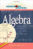 Homework Helpers: Algebra (Homework Helpers (Career Press))