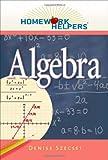 Homework Helpers: Algebra (Homework Helpers (Career Press))