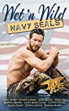 img - for Wet N Wild Navy SEALs book / textbook / text book