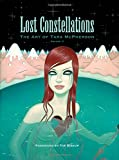 Lost Constellations: The Art of Tara McPherson Volume 2