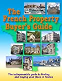 The French Property Buyer's Guide