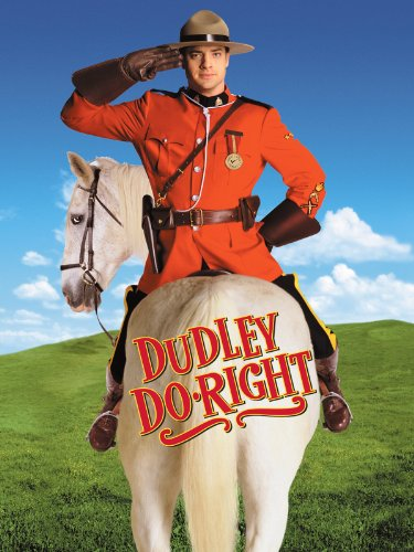 Amazon Com Dudley Do Right Eric Idle Robert Prosky