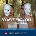 Leonce und Lena Hörspiel von Georg Büchner Gesprochen von: Ruedi Walter, Michael Weber, Lotti Schwab