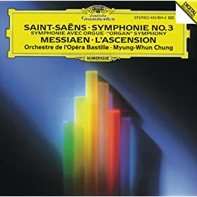 "Saint-Sa�ns: Symphony No.3 ""Organ"" / Messiaen: L'Ascension"