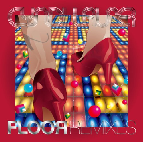 Cyndi Lauper - Floor remixes - Zortam Music