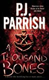 P. J. Parrish A Thousand Bones