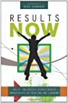 Results Now: How We Can Achieve Unpre...