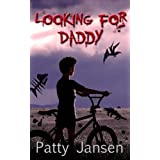 Looking for Daddy: A novella of zombie kids and dark humour ~ Patty Jansen